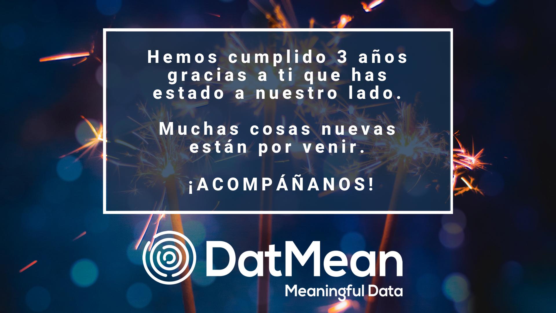DatMean cumple 3 años!