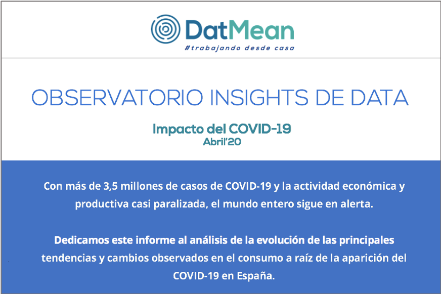 Observatorio de Insights de Data Abril'20.                                                                                                            Especial COVID-19